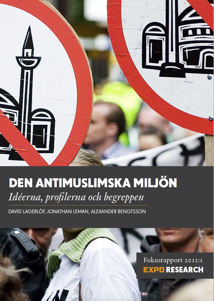 Den antimuslimska miljön - idéerna, profilerna och begreppen