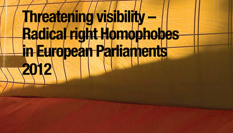 Threatening Visibility – Radical right Homophobes in European Parliaments